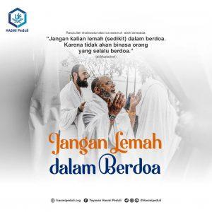 Jangan Lemah Dalam Berdo'a